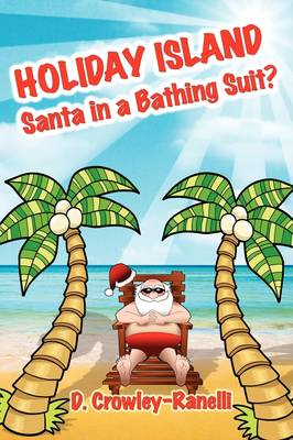 Holiday Island: Santa in a Bathing Suit?
