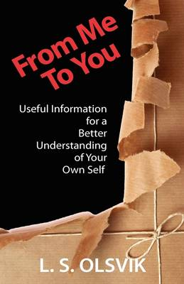 From Me to You: Useful Information for a Better Understanding of Your Own Self