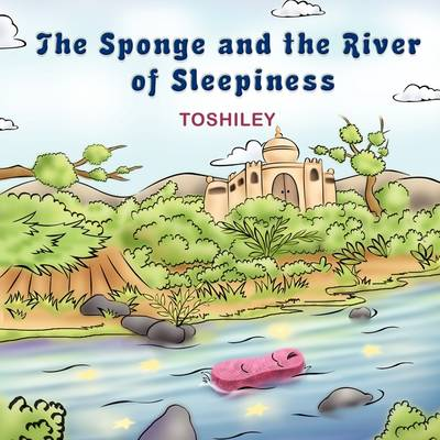 The Sponge and the River of Sleepiness