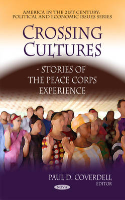 Crossing Cultures: Stories of the Peace Corps Experience