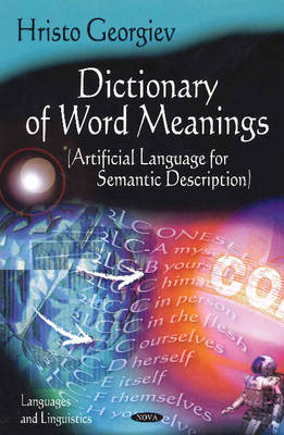 Dictionary of Word Meanings: Artifical Language for Semantic Description