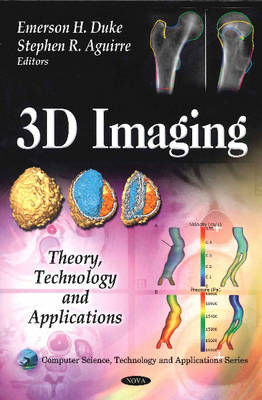 3D Imaging: Theory, Technology & Applications