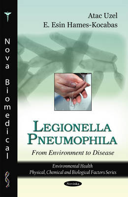 Legionella Pneumophila: From Environment to Disease