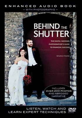 Behind The Shutter: Enhanced Audio Book With Photographs