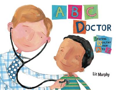 ABC Doctor: Staying Healthy from A to Z