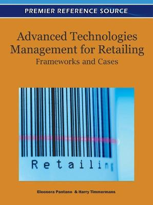Advanced Technologies Management for Retailing: Frameworks and Cases