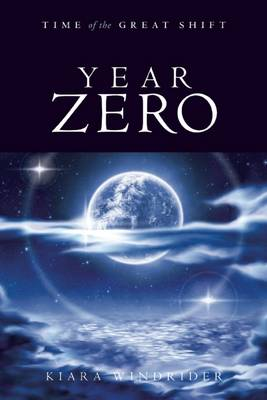 Year Zero: Time of the Great Shift