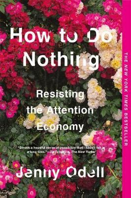 Signed Bookplate Edition - How To Do Nothing: Resisting the Attention Economy
