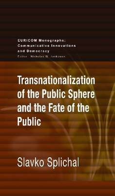 Transnationalization of the Public Sphere and the Fate of the Public