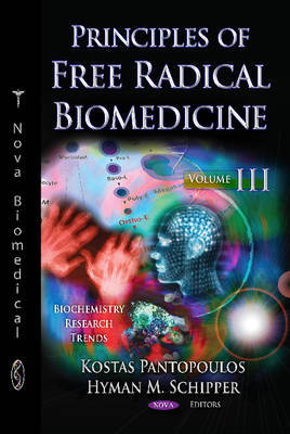 Principles of Free Radical Biomedicine: Volume 3