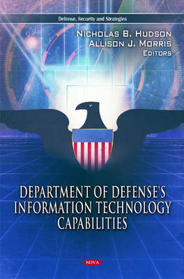 Department of Defense's Information Technology Capabilities