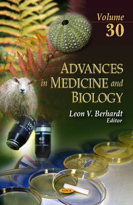 Advances in Medicine & Biology: Volume 30