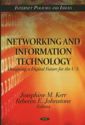 Networking & Information Technology: Designing a Digital Future for the U.S.