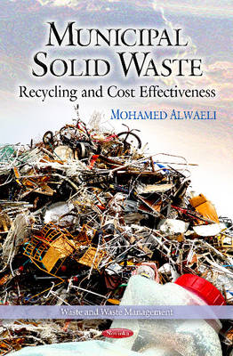 Municipal Solid Waste: Recycling & Cost Effectiveness