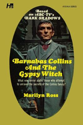 Dark Shadows the Complete Paperback Library Reprint Book 15: Barnabas Collins and the Gypsy Witch