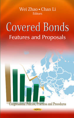 Covered Bonds: Features & Proposals