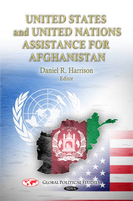 U.S. & UN Assistance for Afghanistan