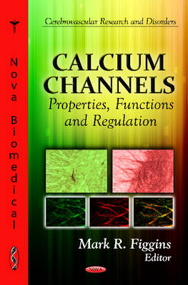 Calcium Channels: Properties, Functions and Regulation
