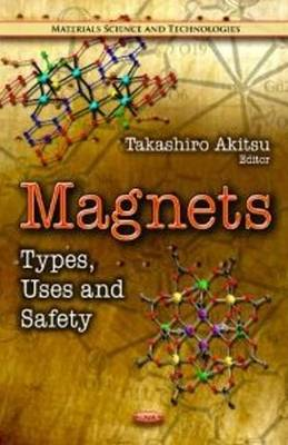 Magnets: Types, Uses & Safety