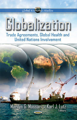 Globalization: Trade Agreements, Global Health & United Nations Involvement