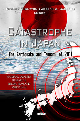 Catastrophe in Japan: The Earthquake & Tsunami of 2011