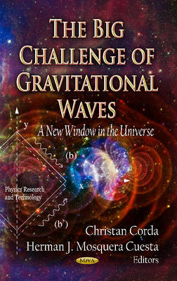 Big Challenge of Gravitational Waves: A New Window in the Universe