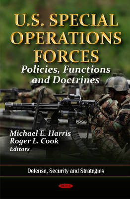 U.S. Special Operations Forces: Policies, Functions & Doctrines