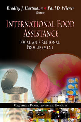 International Food Assistance: Local & Regional Procurement