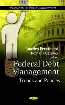 Federal Debt Management: Trends & Policies