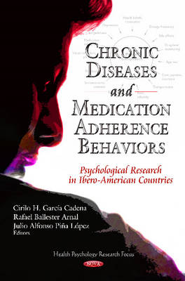 Chronic Diseases & Medication-Adherence Behaviors: Psychological Research in Ibero-American Countries