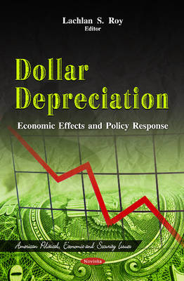 Dollar Depreciation: Economic Effects & Policy Response