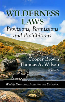 Wilderness Laws: Provisions, Permissions & Prohibitions