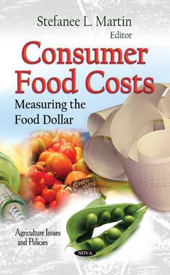 Consumer Food Costs: Measuring the Food Dollar
