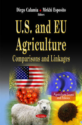 U.S. & EU Agriculture: Comparisons & Linkages