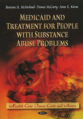 Medicaid & Treatment for People with Substance Abuse Problems