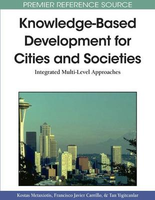 Knowledge-Based Development for Cities and Societies: Integrated Multi-Level Approaches