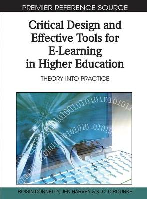 Critical Design and Effective Tools for E-Learning in Higher Education: Theory into Practice