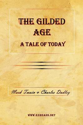 The Gilded Age - A Tale of Today