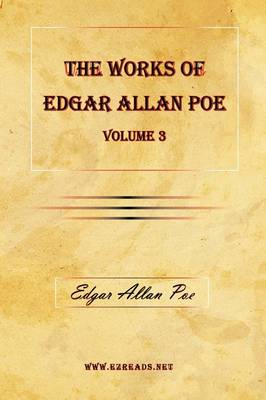 The Works of Edgar Allan Poe Vol. 3