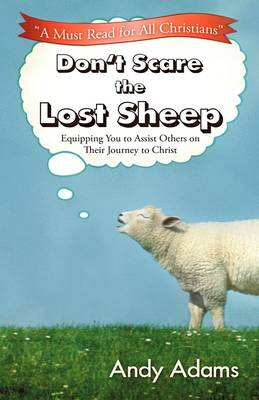 Don't Scare the Lost Sheep