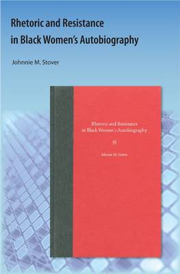 Rhetoric and Resistance in Black Women's Autobiography
