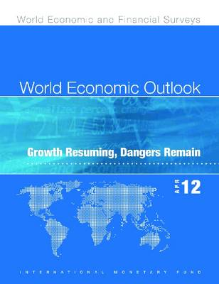 World Economic Outlook, April 2012 (Russian): Growth Resuming, Dangers Remain