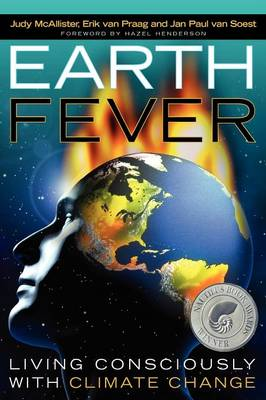 Earth Fever: Living Consciously with Climate Change