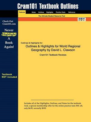 Studyguide for World Regional Geography by Clawson, David L., ISBN 9780131497030