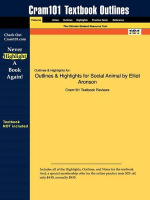 Outlines & Highlights for Social Animal by Elliot Aronson