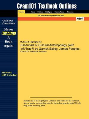 Outlines & Highlights for Essentials of Cultural Anthropology by Garrick Bailey, James Peoples