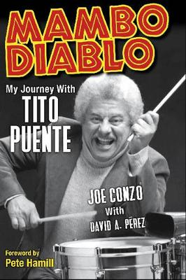 Mambo Diablo: My Journey with Tito Puente
