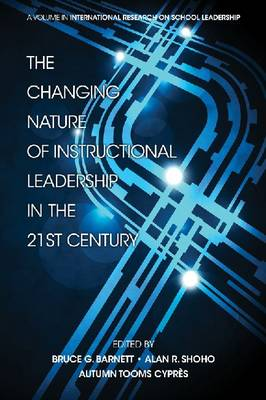 The Changing Nature of Instructional Leadership in the 21st Century