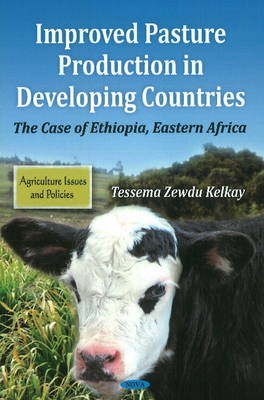 Improved Pasture Production In Developing Countries: The Case Of Ethiopia, Eastern Africa
