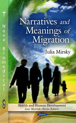 Narratives & Meanings of Migration